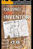 Da Vinci Owl: An Inventor's Code (Create Huge Poster, Smart Funny Shot Stories and Kids' Hidden Pictures)