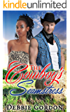 COWBOY ROMANCE: ROMANCE: The Cowboy's Seamstress (SPECIAL BOOK INCLUDED PLUS FREE GIFT) (College & Western New Adult Suspense Contemporary)