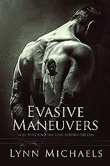 Evasive Maneuvers Kindle Edition