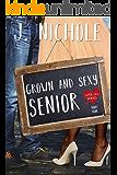 Grown & Sexy Senior (Love 101 Book 4)
