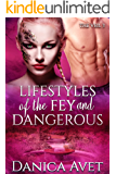 Lifestyles of the Fey and Dangerous (The Veil Book 3)