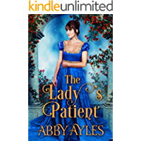 The Lady's Patient: A Historical Regency Romance Book (The Haskett's)