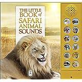 The Little Book of Safari Animal Sounds (Sound Book)