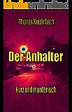 Der Anhalter (Kurz und mörderisch 3)