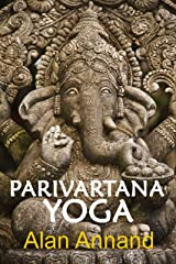 Parivartana Yoga Kindle Edition