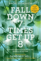 Fall Down 7 Times Get Up 8: A Young Man's Voice from the Silence of Autism Hardcover