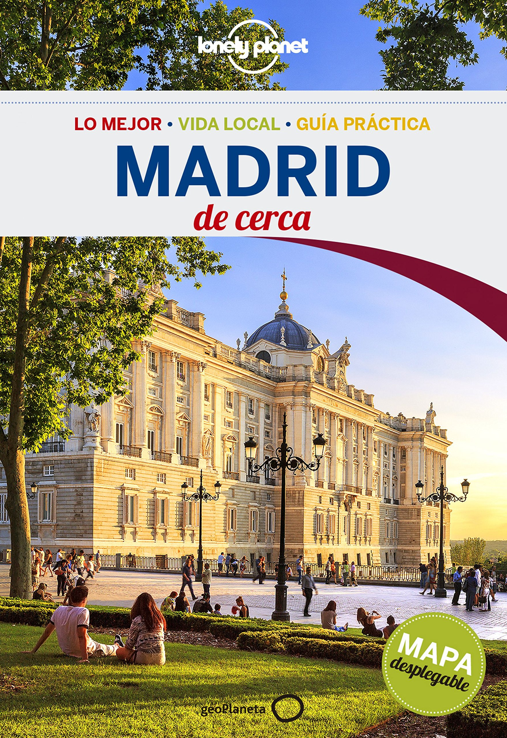Madrid De cerca 4 (Guías de Ciudad Lonely Planet): Amazon.es: Anthony Ham, Raquel García Ulldemolins: Libros