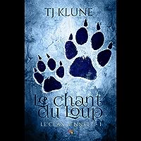 Le chant du Loup: Le clan Bennett, T1