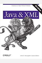 Java and XML: Solutions to Real-World Problems Kindle Edition