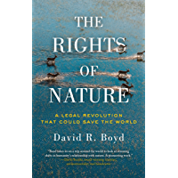 The Rights of Nature: A Legal Revolution That Could Save the World (English Edition)