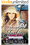 Mail Order Bride: Jewel's Justice: Clean Historical Western Romance (Sweet Frontier Cowboys Series Book 10)