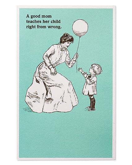 Amazon Com American Greetings Funny Good Mom Birthday Card For Mom