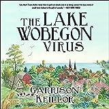The Lake Wobegon Virus: A Novel