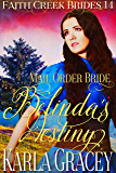 Mail Order Bride - Belinda's Destiny: Clean and Wholesome Historical Western Cowboy Inspirational Romance (Faith Creek Brides Book 14)