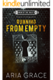 Running From Empty (Men of the Vault Book 3)