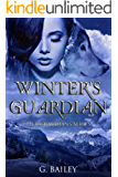 Winter's Guardian (Her Guardians Series Book 1) (English Edition)