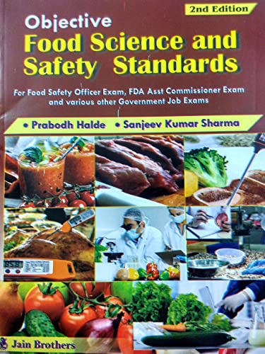 Objective Food Science and Safety standards