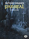 Richard Wagner  Parsifal Opera (Dover Vocal Scores)