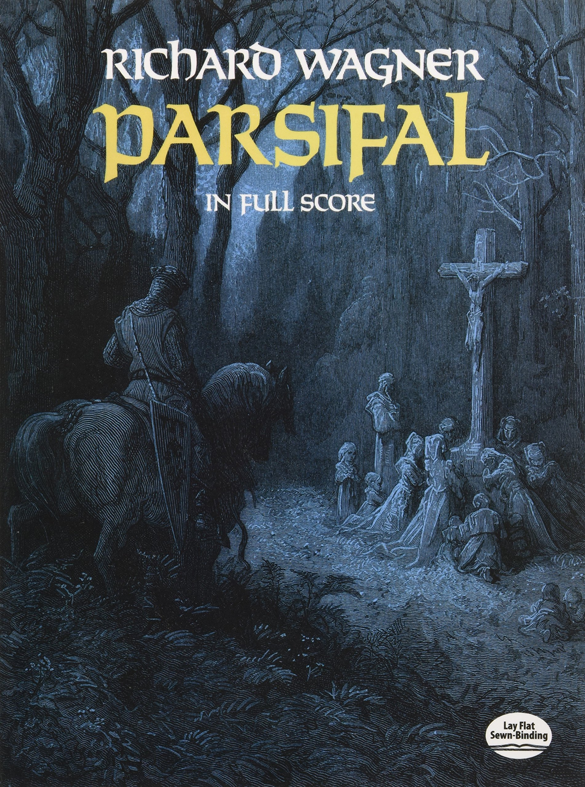 Parsifal in Full Score (Dover Music Scores): Richard Wagner: 0800759251759:  Amazon.com: Books