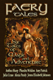 Faery Tales: Six Novellas of Magic and Adventure (Faery Worlds Book 3) (English Edition)
