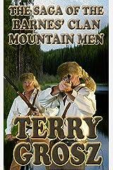 The Saga of The Barnes' Clan, Mountain Men Kindle Edition
