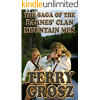 The Saga of The Barnes' Clan, Mountain Men
