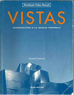 Vistas 3e instructors annotated edition review copy vista vistas introduccion a la lengua espanola workbookvideo manual english and spanish fandeluxe Images