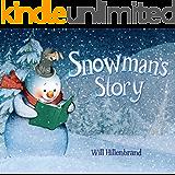 Snowman's Story (English Edition)