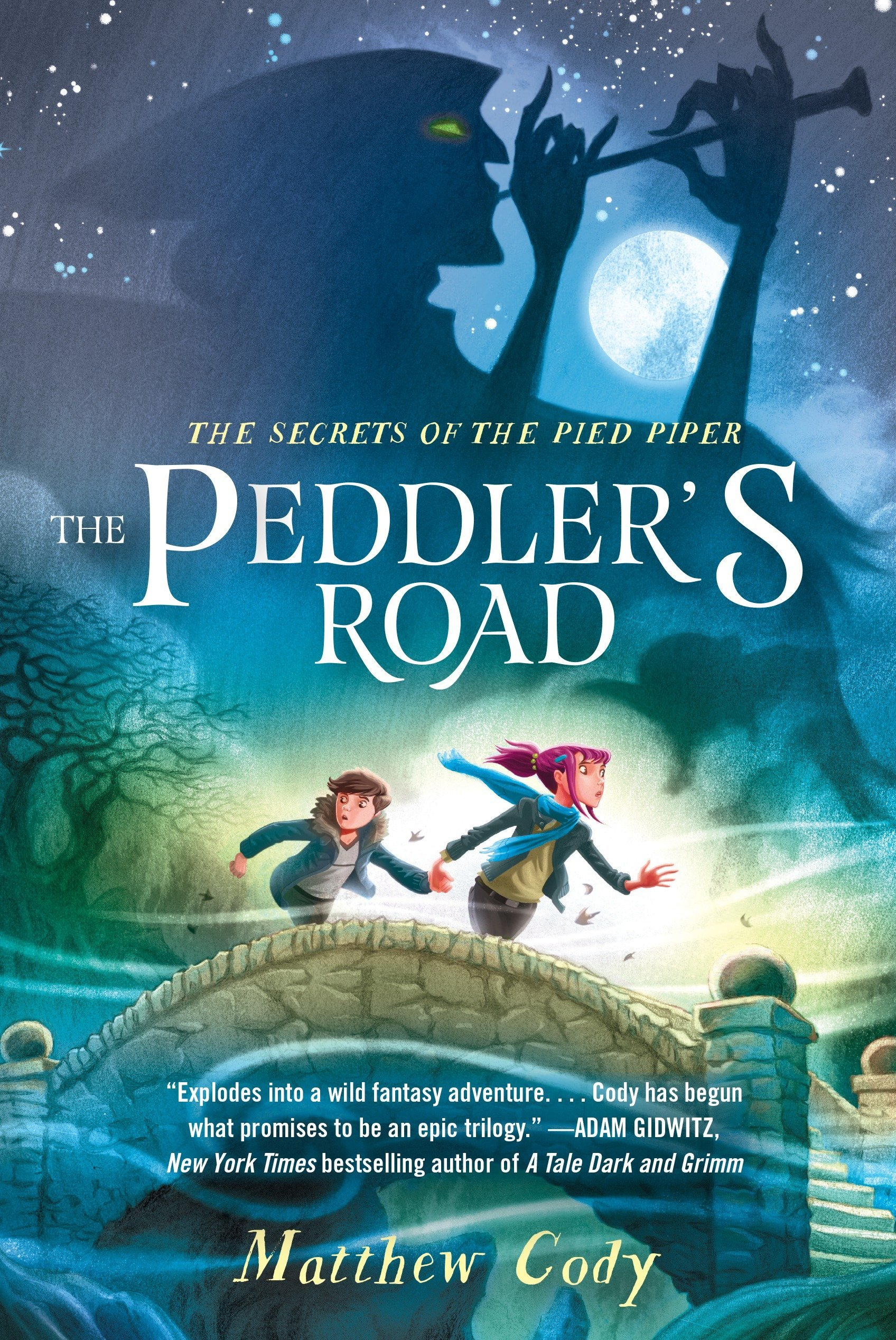 The Secrets of the Pied Piper 1: The Peddler's Road pdf epub
