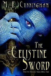 The Celestine Sword (The Into Terratir Saga Book 2)