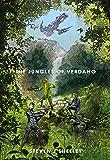 The Jungles of Verdano (Aegis Colony Book 2)