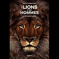 Le refuge de Valrêve (Des lions et des hommes t. 1)