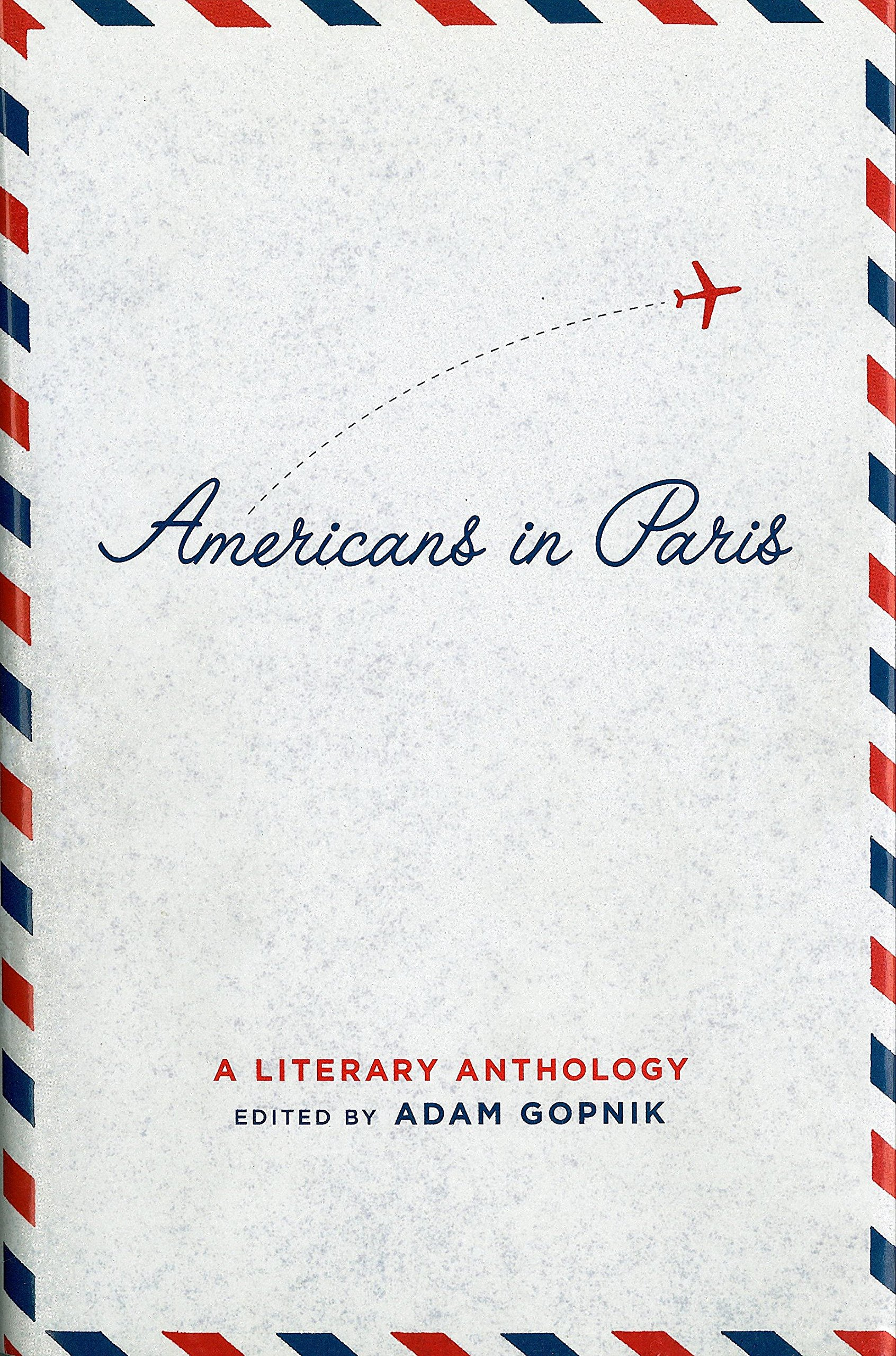82526619bba Americans in Paris  A Literary Anthology  A Library of America ...