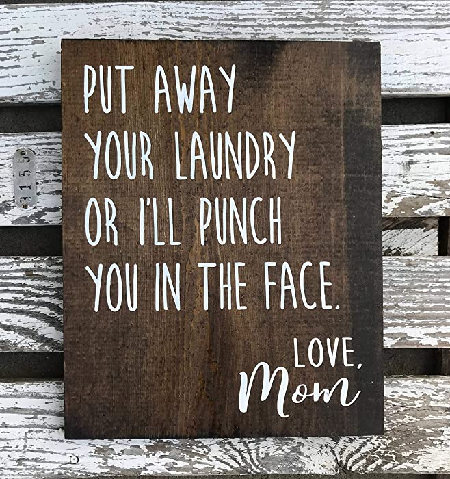 The Best Put Your Laundry Away Sign