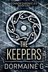The Keepers (Connor Chronicles Book 1) Kindle Edition