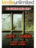 Safe Haven (The Outbreak Series Book 1)