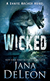 Wicked (Shaye Archer Series Book 4) (English Edition)