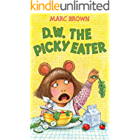 D.W. the Picky Eater (English Edition)
