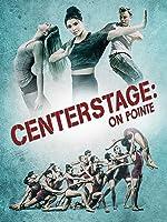 Center Stage: On Pointe [dt./OV]