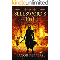 A Sellsword's Wrath: Book Two of the Seven Virtues (English Edition)