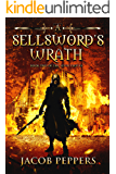 A Sellsword's Wrath: Book Two of the Seven Virtues