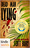 The Lei Crime Series: Dead Man Lying (Kindle Worlds Novella)