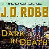 Dark in Death: In Death, Book 46