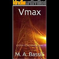Vmax: HISTÓRIA DE UM PEQUENO CRIME