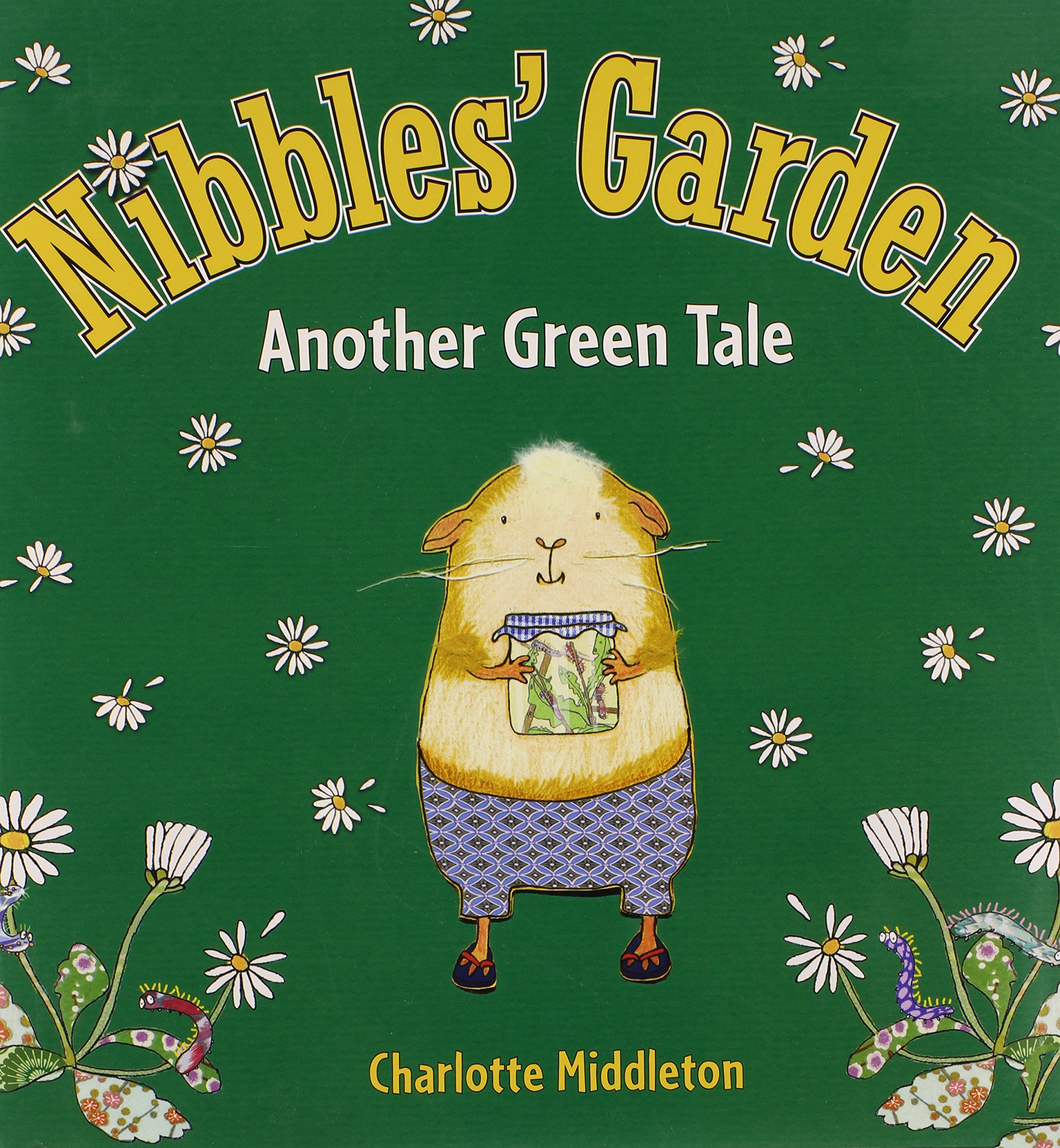 Download Nibbles' Garden: Another Green Tale PDF