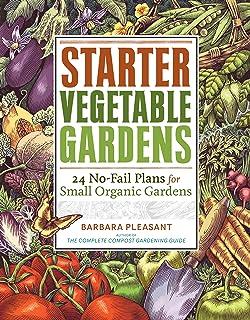 starter vegetable gardens 24 no fail plans for small organic gardens