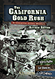 The California Gold Rush (You Choose: History)