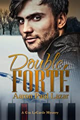 Double Forté (LeGarde Mysteries Book 1) Kindle Edition