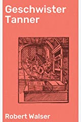 Geschwister Tanner (German Edition) Kindle Edition