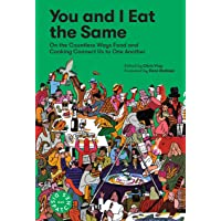 You and I Eat the Same: 1 (Dispatches)